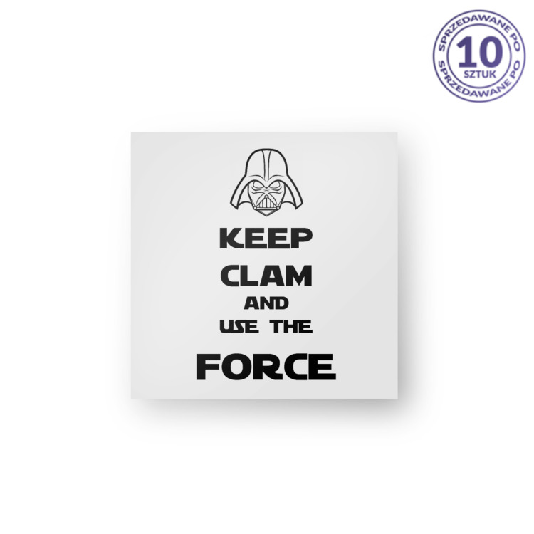 KEEP CLAM FORCE